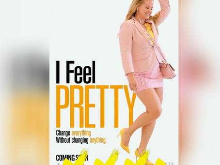 I FEEL PRETTY [REVIEW]