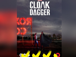 CLOAK AND DAGGER [PREMIERE REVIEW]