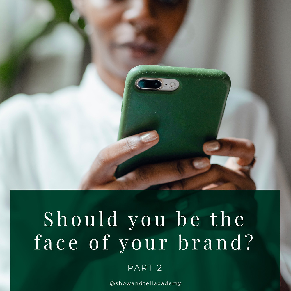"A young Black woman is looking at her phone. There is the text, ""Should you be the face of your brand? Part 2"" beneath her."