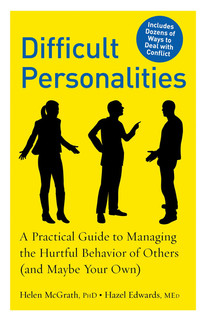 Difficult Personalities: A Practical Guide to Managing the Hurtful Behavior of Others
