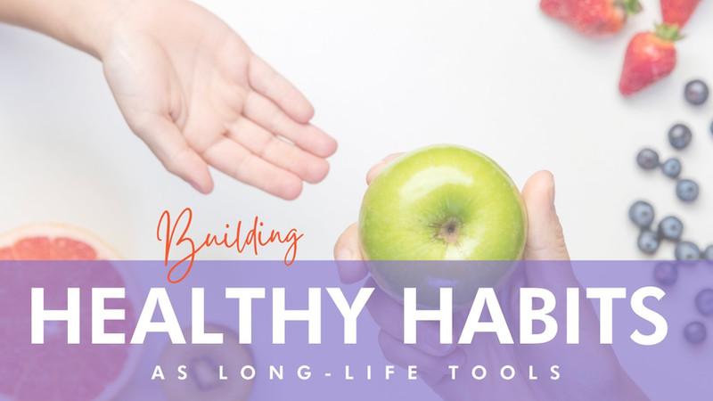 Healthy habits: long-life tools