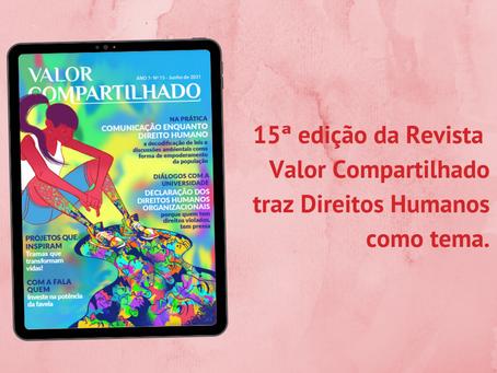 Direitos Humanos é tema da nova edição da Valor Compartilhado