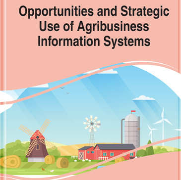 Opportunities and Strategic Use of Agribusiness Information Systems.