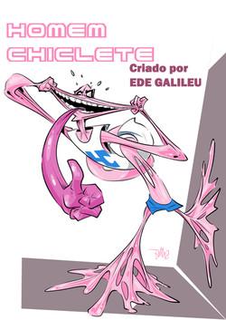 Agosto Heróico 2019 - Homem Chiclete