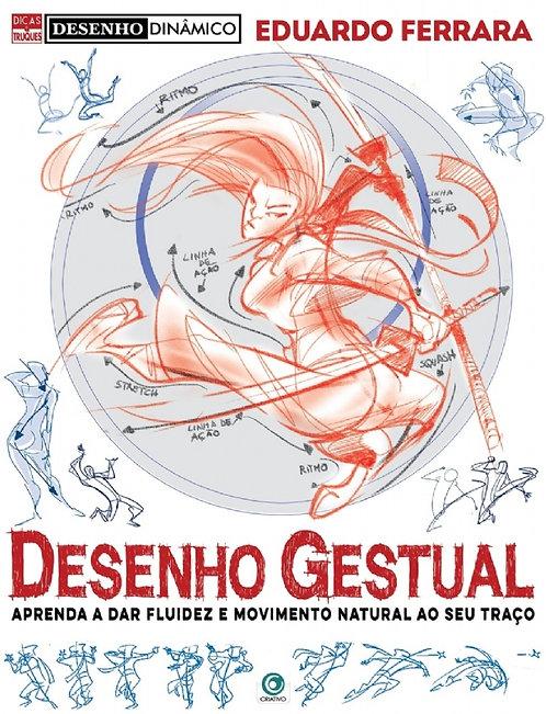 DESENHO DINÂMICO 1 Desenho Gestual / Eduardo Ferrara -Ed. Criativo 23x30 -38 Pgs