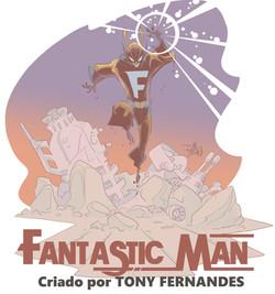 Agosto Heróico 2019 - Fantastic Man