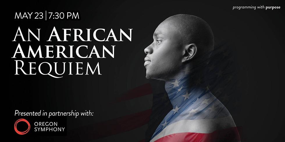 Concert Series ~ AN AFRICAN AMERICAN REQUIEM