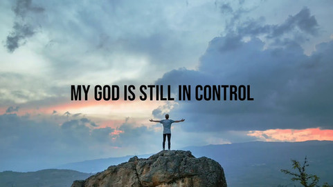 My God is still in Control