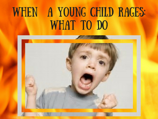 What to Do When a Young Child Rages