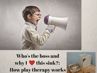 Who's the Boss?  How play therapy works.