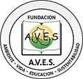 FUNDACION A.V.E.S. AMBIENTE VIDA EDUCACI