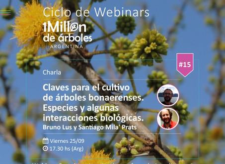XV Webinar / Claves para el cultivo de árboles bonaerenses.