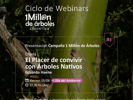 """Ciclo de Charlas """"1 Millón de Árboles"""" - 1° Charla: El Placer de convivir con Árboles Nativos"""