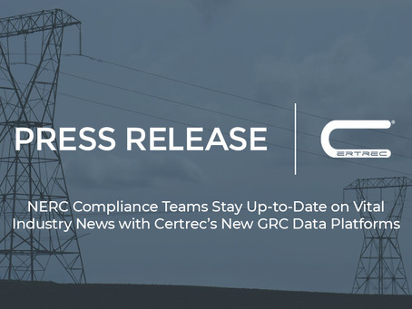 NERC Compliance Teams Stay Up-to-Date on Vital Industry News with Certrec's New GRC Data Platforms