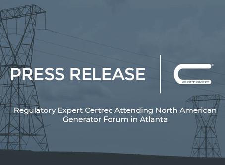 Regulatory Expert Certrec Attending North American Generator Forum in Atlanta