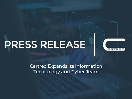 Certrec Expands its Information Technology and Cyber Team