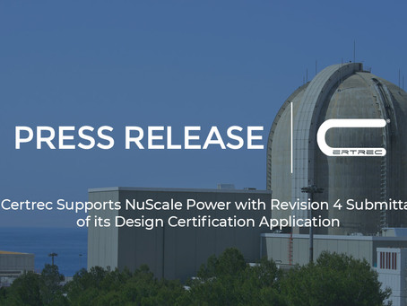 Certrec Supports NuScale Power with Revision 4 Submittal of its Design Certification Application