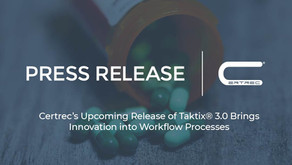 Certrec's Upcoming Release of Taktix® 3.0 Brings Innovation to Pharmacovigilance