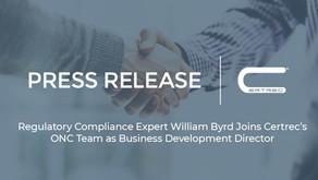 Regulatory Compliance Expert William Byrd Joins Certrec's ONC Team as Business Development Director