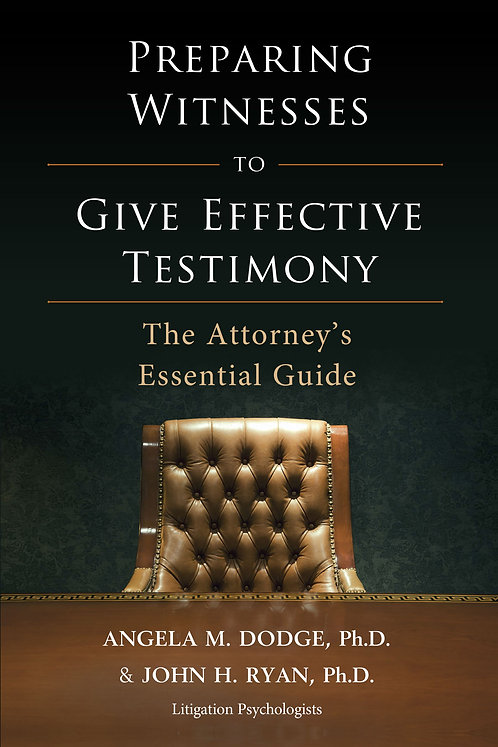 Preparing Witnesses to Give Effective Testimony