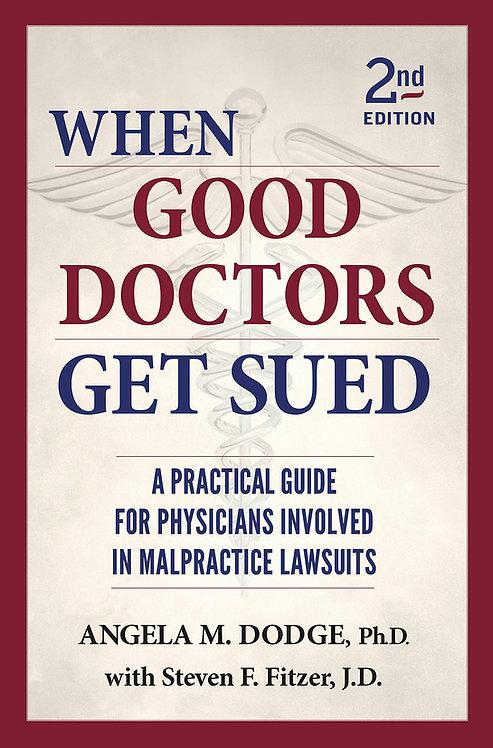 When Good Doctors Get Sued