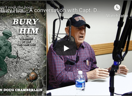 """Bury Him"" - A conversation with Capt. Doug Chamberlain"