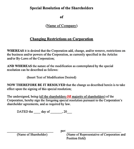 Special Shareholders' Resolution (Changing Restrictions on Corporation)