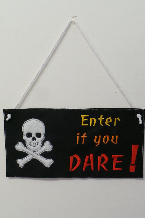 Enter if You Dare Door Hanger Design