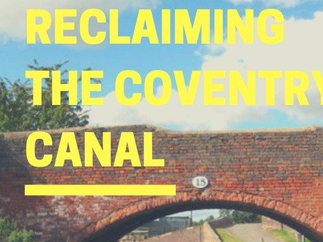 Reclaiming the Coventry Canal