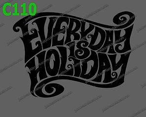 Everyday is Holiday.jpg