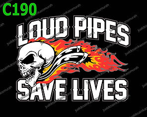 Loud Pipes Save Lives.jpg