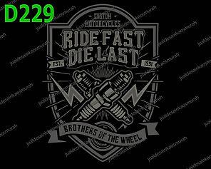 Ride Fast Die Last.jpg