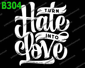 Turn Hate into Love.jpg