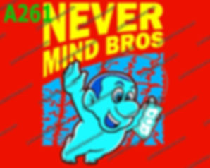 Never Mind Bros.jpg