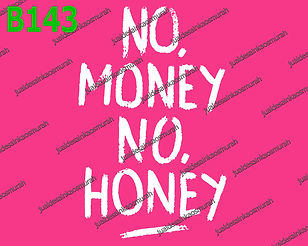 No Money No Honey.jpg