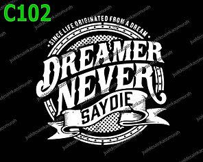 Dreamer Never Say Die.jpg