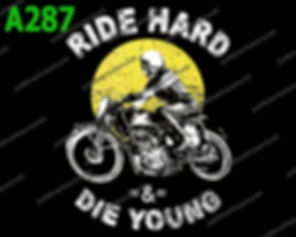 Ride Hard and Die Young.jpg