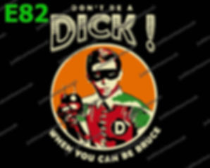Dont Be A Dick.jpg
