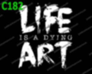 Life is a Dying Art.jpg