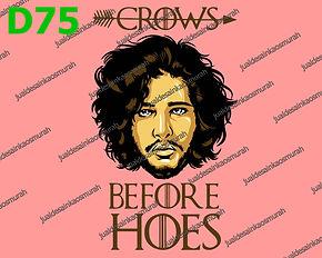 Crows Before Hoes.jpg