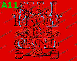 All I Know Is Grind-1.jpg