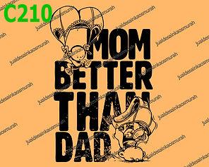 Mom Better Than Dad.jpg