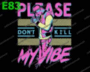 Dont Kill My Vibe.jpg