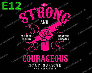 Be Strong and Courageous.jpg