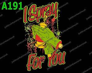 I spray for you.jpg