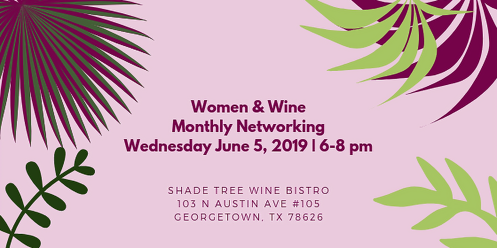 Women and Wine Monthly Networking
