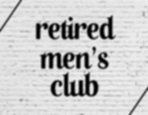 Retired Mens Club.jpg
