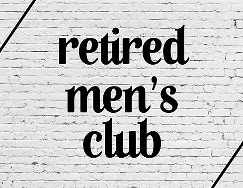 Retired Mens Club.jpg