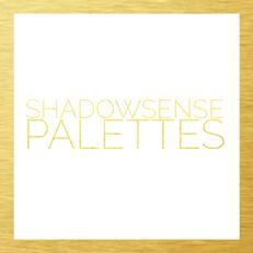 SHADOWSENSE PALETTES