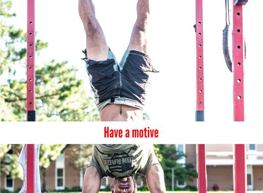 Have a motive